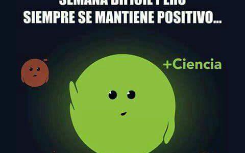 En exámenes mantente tan positivo como un protón.